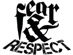 Fear & Respect
