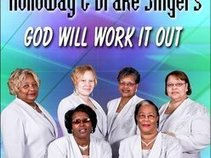 Holloway and Drake Singers God Will Work It Out