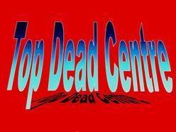 Image for Top Dead Centre