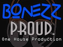 BONEZZ PROUD (OHP)