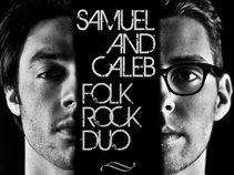 Samuel & Caleb
