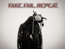 Fake. Fail. Repeat.