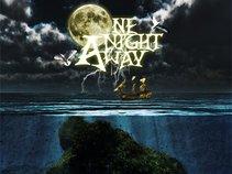 One Night Away
