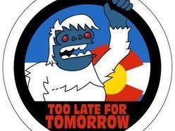 Image for Too Late For Tomorrow