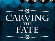 Carving The Fate