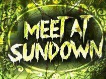Meet At Sundown