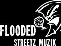 FLOODED STREETZ MUZIK