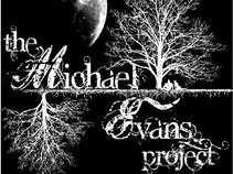 the Michael Evans Project