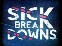 Sick Breakdowns