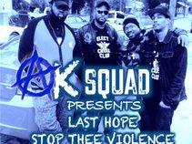 A.K Squad presents Last Hope