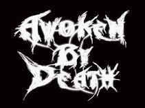 Awoken By Death