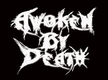 Awoken By Death