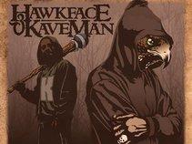 Hawkface & Kaveman