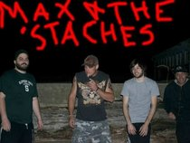 Max & The 'Staches