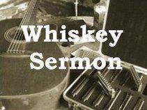 Whiskey Sermon