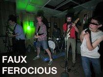Faux Ferocious
