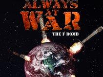 ALWAYS AT WAR
