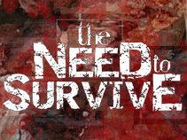 The Need To Survive