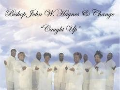 Bishop John W. Haynes & Change