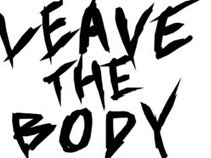Leave The Body