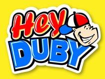 Hey Duby