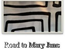 Road To Mary Jane