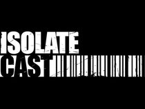 Isolate Cast