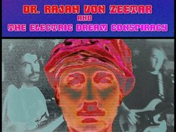 Image for Dr Rajah von Zeetar & the electric dream conspiracy