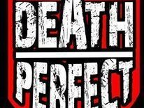 DEATH PERFECT