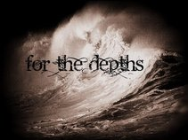 For The Depths