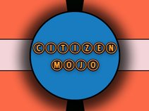CITIZEN MOJO