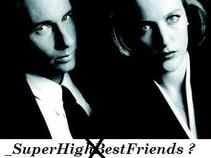 Super High/Best Friends