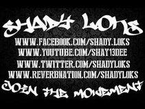 SHADY LOKS