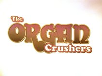 The Organ Crushers
