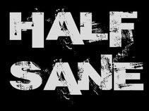 HALF - SANE