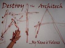 Destroy The Architech