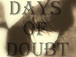 Image for Days Of Doubt