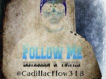 Cadillac Flow