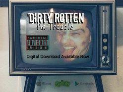 Dirty Rotten