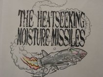 The Heatseeking Moisture Missiles