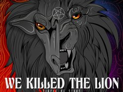 Image for We Killed The Lion