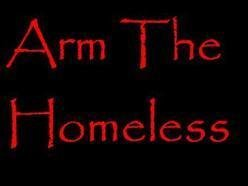 Image for Arm The Homeless