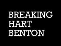 Breaking Hart Benton