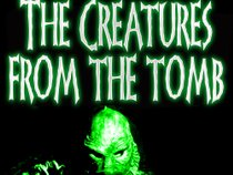 The Creatures From The Tomb