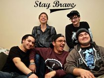 Stay Brave