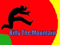 BILLY THE  MOUNTAIN