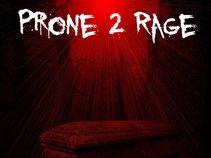 Prone 2 Rage
