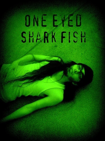One eyed shark fish reverbnation for One eyed fish