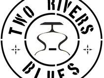 Two Rivers Blues