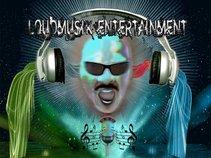 LouDMusik Entertainment